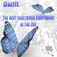 The Best Electronic Kraftwerk in the Mix & DJ Mix — Ohm