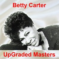UpGraded Masters — Betty Carter