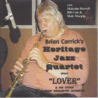 Brian Carrick Plays Lover & His Other Most Requested Numbers — Brian Carrick 's Heritage Jazz Quartet