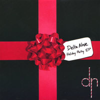 Holiday Party EP — Delta Nove