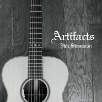 Artifacts — Jim Swanson