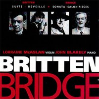 Bridge and Britten — Lorraine McAslan / John Blakely