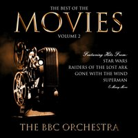 The Best of the Movies, Vol. 2 — The BBC Orchestra