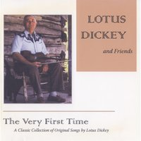 The Very First Time — Lotus Dickey and Friends