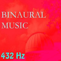 Binaural Music, Vol. 14 — 432 Hz