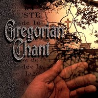 Gregorian Chant — The Monks