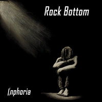 Rock Bottom — Inphoria