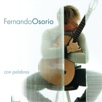 Con Palabras (Re-Issue) — Fernando Osorio