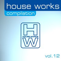 House Works Compilation, Vol. 12 — сборник