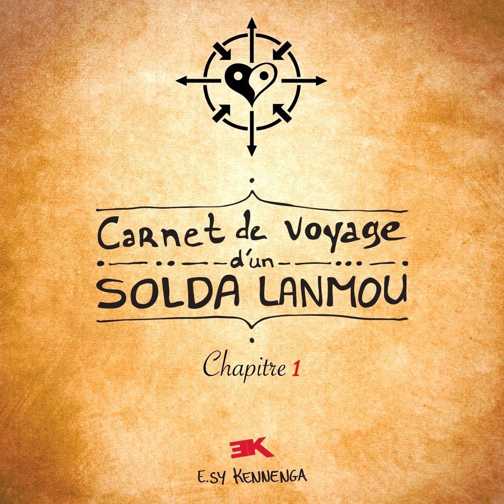 E.sy Kennenga - Carnet de voyage d'un solda lanmou (Chapitre 1) - Página 2 M1000x1000