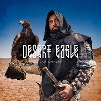 Jah Khalib - Desert Eagle