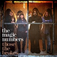 Those The Brokes — The Magic Numbers