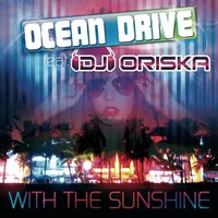 With the Sunshine — Ocean Drive