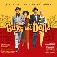 Guys and Dolls. A Musical Fable of Broadway — Frank Loesser