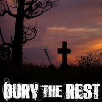 Lying in Repose — Bury the Rest