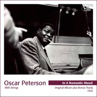 In a Romantic Mood - Oscar Peterson With Strings — Oscar Peterson