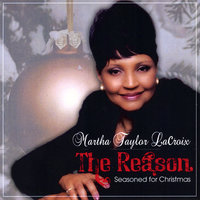 The Reason  (Seasoned for Christmas) — Martha Taylor Lacroix