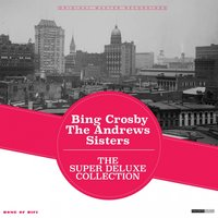 The Super Deluxe Christmas Collection — Bing Crosby, The Andrews Sisters