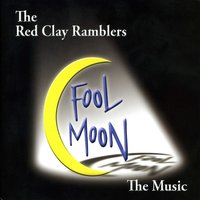 Fool Moon — The Red Clay Ramblers