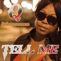 Tell Me — Quintescence