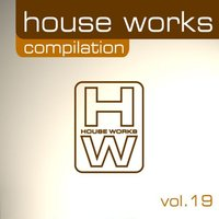 House Works Compilation, Vol. 19 — сборник