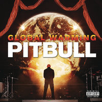 Global Warming — Pitbull