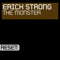 The Monster — Erick Strong