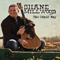 The Other Way — Shane Millwood