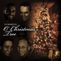 O Christmas Tree — The Bombsters