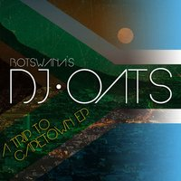 A Trip to Cape Town EP — DJ Oats
