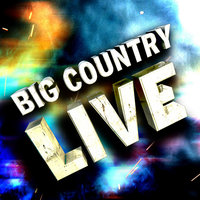 Big Country Live! — Big Country