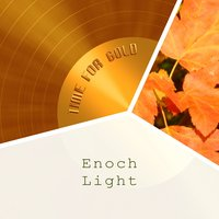 Time For Gold — Enoch Light