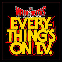 Everything's On TV — The Hellacopters