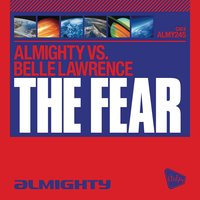 Almighty Presents: The Fear — Almighty feat. Belle Lawrence