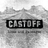 Lines and Passages — Castoff