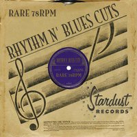 Rare 78 RPM Rhythm & Blues Cuts — сборник