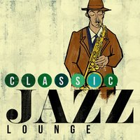 Classic Jazz Lounge — Electro Lounge All Stars