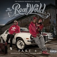 The Real World 4 — J. Stalin, Dj.Fresh, The Worlds Freshest