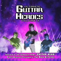 Guitar Heroes - The Rock AllStars Vol. 2 — The Rock Allstars
