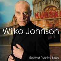 Red Hot Rocking Blues — Wilko Johnson