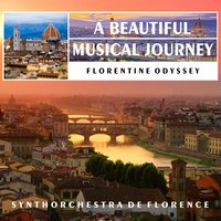 Florentine Odyssey: A Beautiful Musical Journey — Synthorchestra de Florence