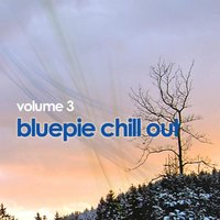 Blue Pie Chill Out: Vol 3 — сборник