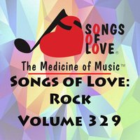 Songs of Love: Rock, Vol. 329 — сборник