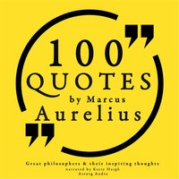100 Quotes by Marcus Aurelius - Great Philosophers and Their Inspiring Thoughts — Katie Haigh