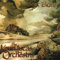 Ancient Skies — Kevin Lucas Orchestra