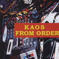 Kaos From Order — Ross Byron