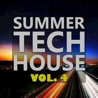 Summer Tech House, Vol. 4 — сборник