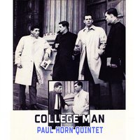 College Man — Paul Horn Quintet