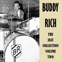 The Jazz Collection, Vol. 2 — Buddy Rich