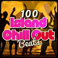 100 Island Chill out Beats — Chillstep Unlimited, Cafe Tahiti Bora Bora, Magic Island Cafe Chillout, Cafe Tahiti Bora Bora|Chillstep Unlimited|Magic Island Cafe Chillout